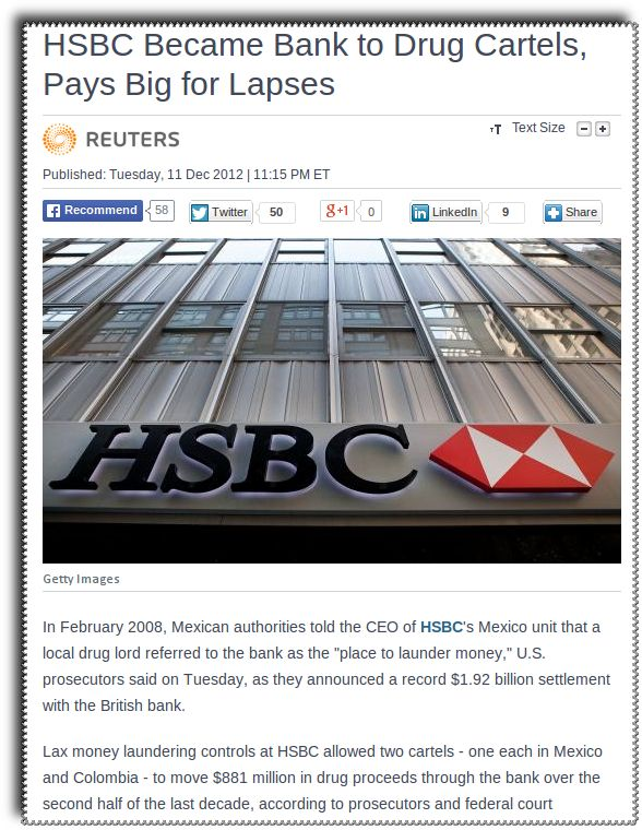 HSBC was asked to pay only 1.9 billion dollars for laundering money, include those of drug cartels and terrorist groups. No bankers were sent to jail.