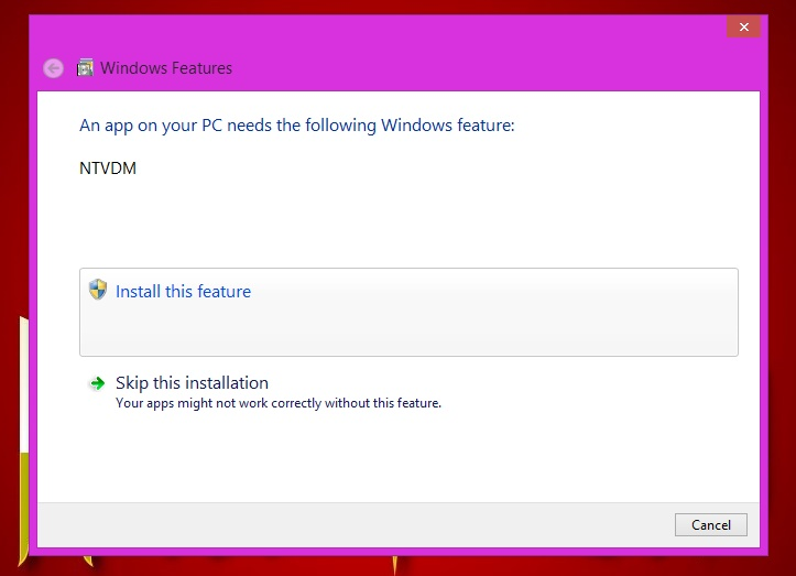 Let the install prompt Windows update to install NTVDM.