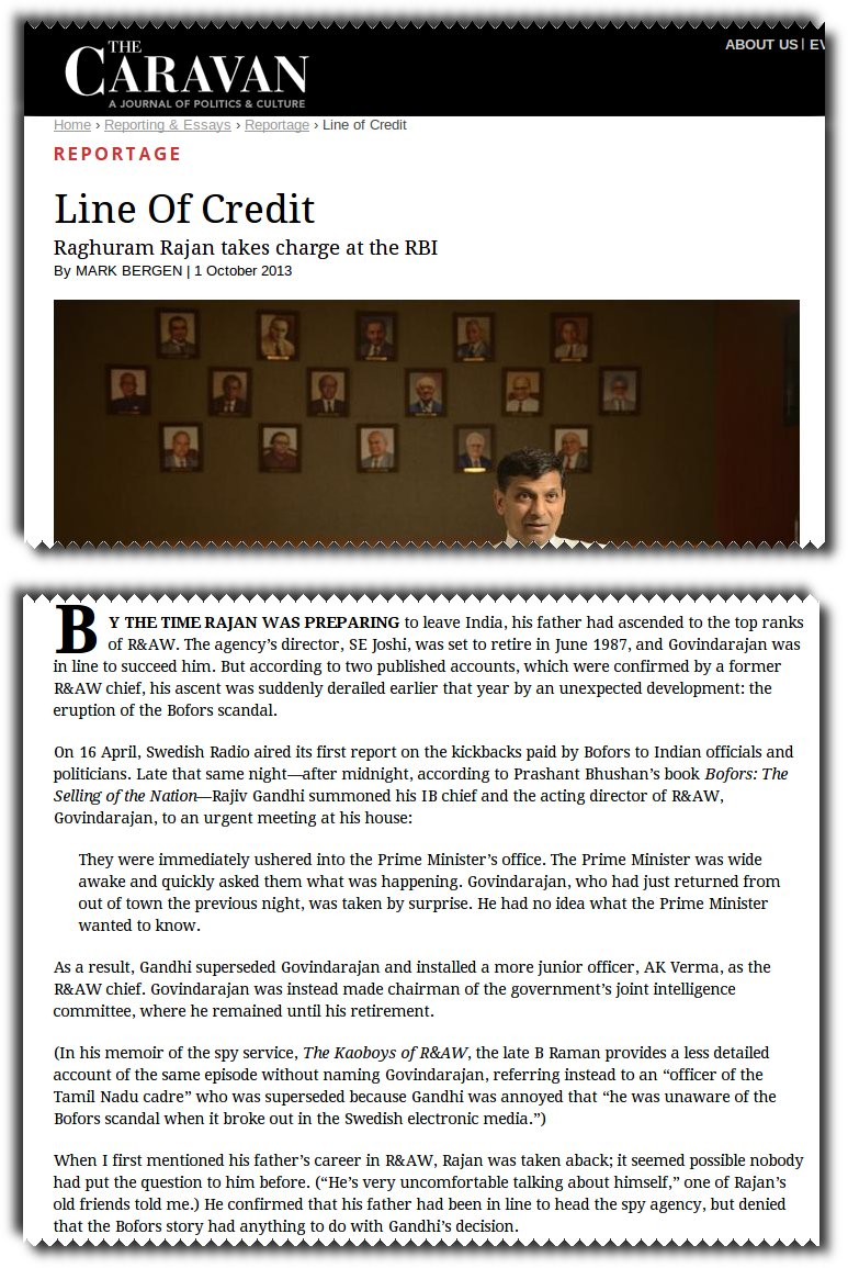 Caravan magazine cites two accounts that show that Raghuram Rajan's father was initially an Intelligence Bureau offical and was later deputy R&AW chief.