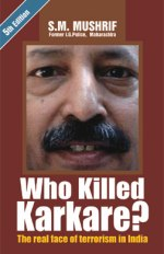 Who Killed Karkare - Book written by the IGP officer who exposed the Telgi scam
