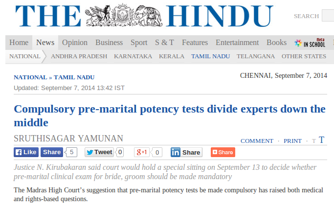 Madras HC would like to make pre-marital potency tests mandatory - for our benefit.