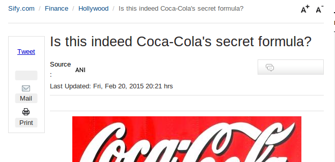 Coca Cola's formula was revealed in 1993 by a researcher going through its archives.