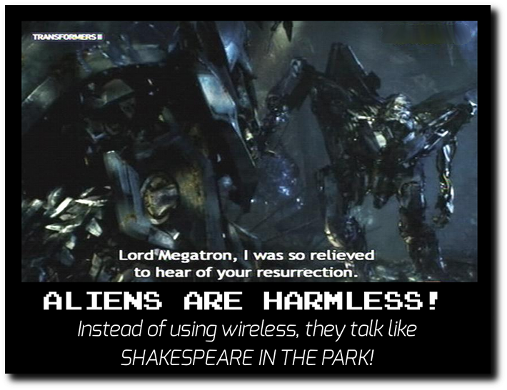 Whether it is Autobots or Decepticons, all Transformers aliens speak with hand gestures and spoken words.