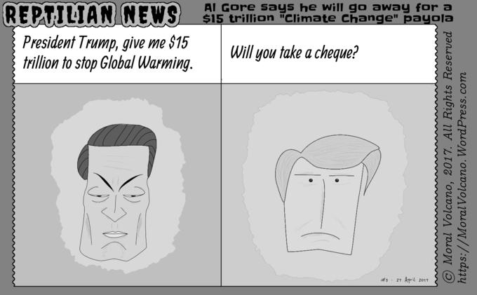 Reptilian News cartoon: Al Gore's $15 trillion Climate Change bill