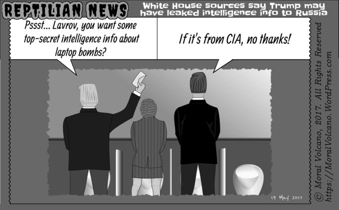 Reptilian New cartoon: CIA leaks to Press that Trump leaked CIA info to the Russians