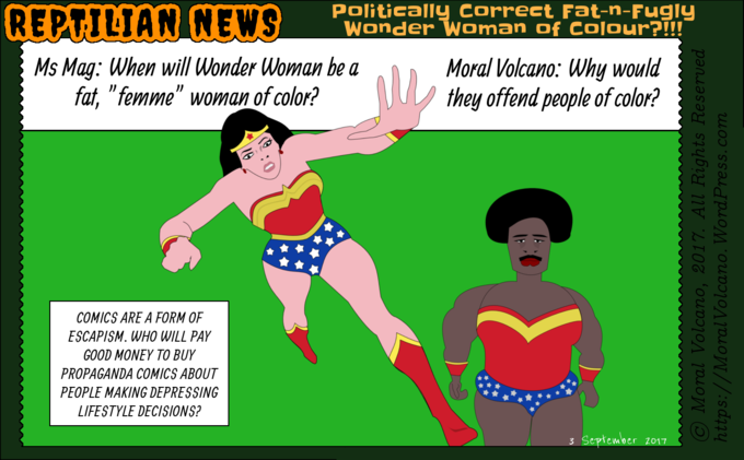 Reptilian News cartoon: Politically correct fat-n-fugly Wonder Woman of colour?