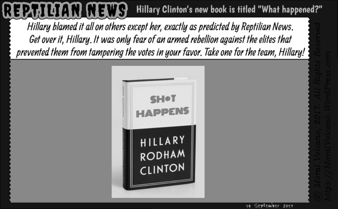 Reptilian News cartoon: Hillary happens