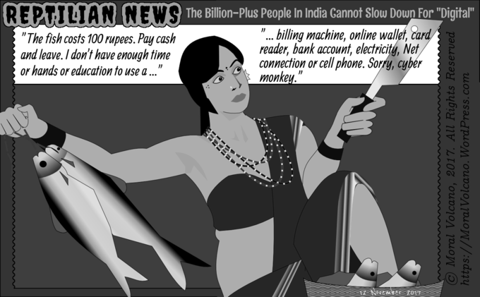 Reptilian News cartoon - Sorry, Indians can't be slowed down by your digital