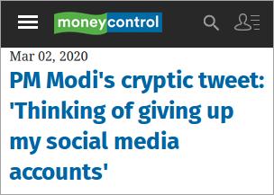 Modi will quit social media, he says